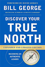 Recommended Reading Book, True North by Bill George