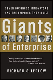 Recommended Reading Book, Giants of Enterprise by Richard S. Tedlow