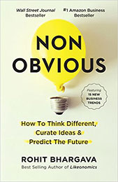 Recommended Reading Book, Non-Obvious, by Rohit Bhargava