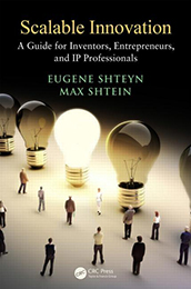 Recommended Reading Book, Scalable Innovation, by Eugene Shteyn and Max Shtein
