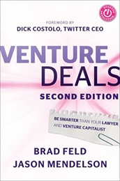 Recommended Reading Book, Venture Deals, by Brad Feld and Jason Mendelson