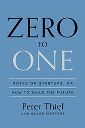 Recommended Reading Book, Zero to One, by Peter Thiel